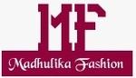 Madhulika Fashion